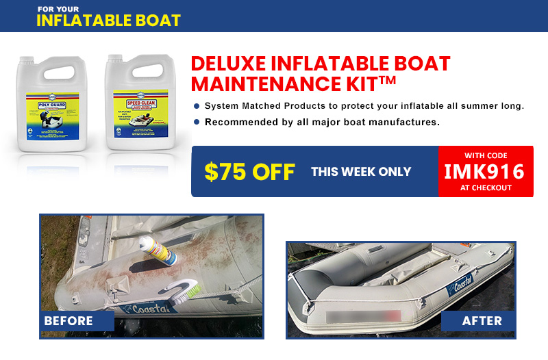 $75 Off Deluxe Inflatable Boat Maintenance Kit
